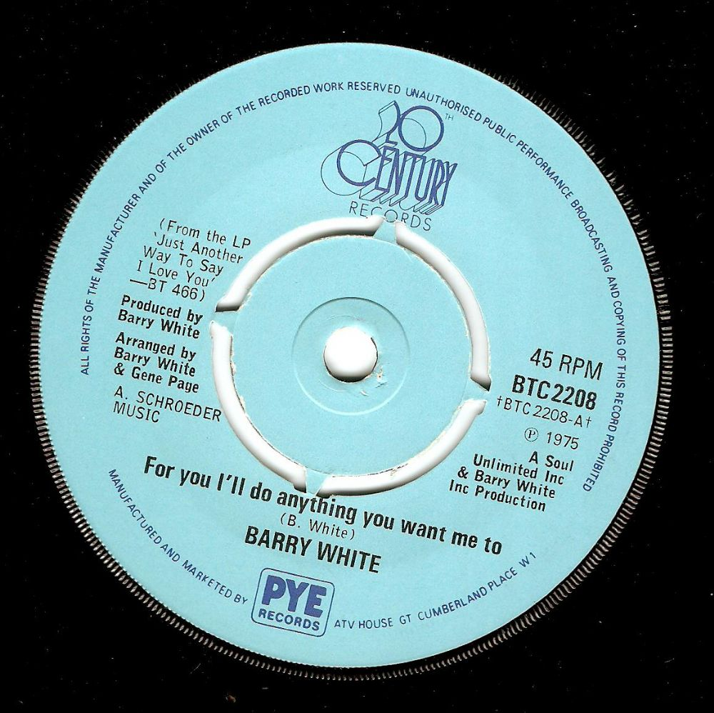 BARRY WHITE For You I'll Do Anything You Want Me To Vinyl Record 7 Inch 20th Century 1975